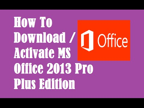 How To Download and install MS Office 2013 Pro Plus Edition (Evaluation version)