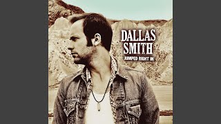 Dallas Smith Never Saw Goodbye