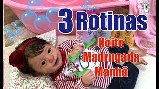 3  ROTININHAS NOITE MADRUGADA E MANHÃ