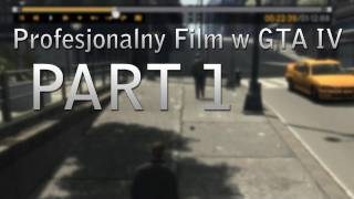 Jak nakręcić profesjonalny film w GTA IV? | Część 1: Instalacja, obsługa, rady