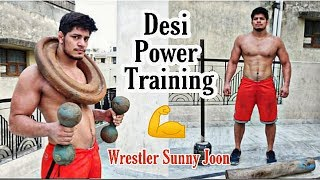 Desi Power Training for Upper Body Ft. Wrestler Sunny Joon