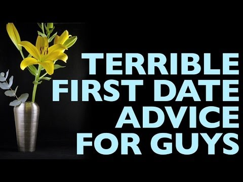 Terrible First Date Advice for Guys