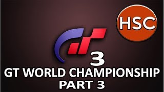 Gran Turismo 3 A-Spec Professional League Gran Turismo World Championship Part 3