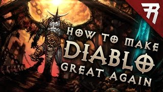 Make Diablo Great Again: What Diablo 4 needs to be - Lessons learned from Diablo 3 & Diablo 2
