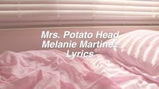 Download Lagu Mrs. Potato Head || Melanie Martinez Lyrics Gratis STAFABAND