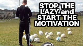 Motivational Football Inspirational Soccer Video How to get motivated even if youre always lazy