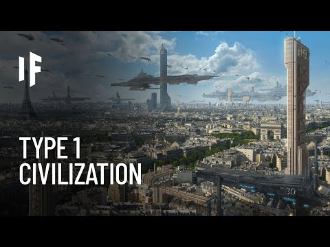 What If We Become a Type 1 Civilization?