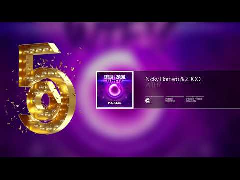 5 Years of Protocol - 5 Hours Mix by Nicky Romero
