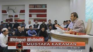 Mustafa Karaman - Risale i Nur Külliyatı - Sözler - Lemeât