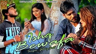 ISHQ BEWAFA  Johny Feat Keshla  Latest Punjabi Son