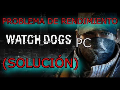 PROBLEMA DE RENDIMIENTO Y TIRONES EN WATCH DOGS PC // SOLUCIÓN DEFINITIVA