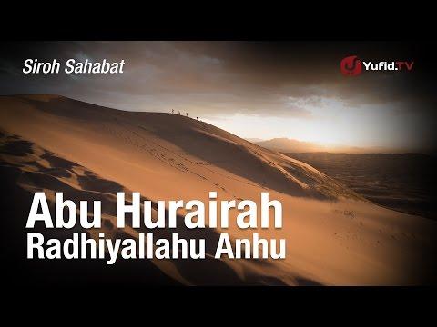 Siroh Sahabat: Abu Hurairah - Kak Hasim