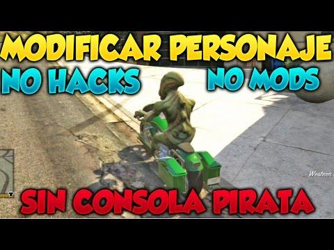 GTA 5 Modificar Personaje De GTA V Sin Conlsola Pirateada Ni Hacks