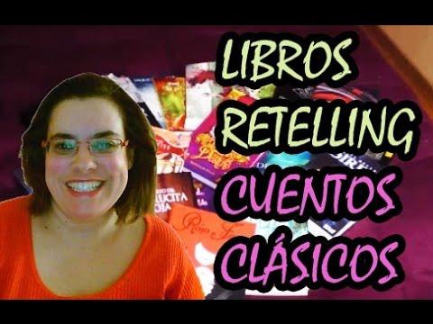 Libros retelling de cuentos clásicos - Novela juvenil - Young adult books (Fairy tale)