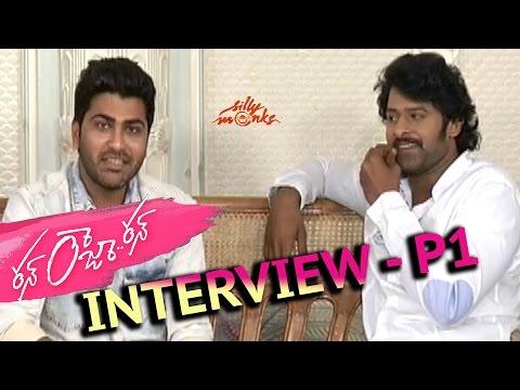Prabhas Interviewing Sharwanand P1 - Run Raja Run - Exclusive