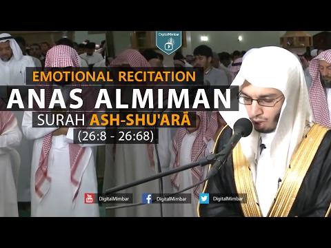 Emotional Recitation | Surah Ash-Shu'arā (26:67-104) - Anas Almiman
