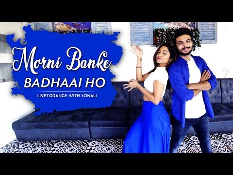 Morni Banke | Badhai Ho | Wedding Dance | LiveToDance with Sonali