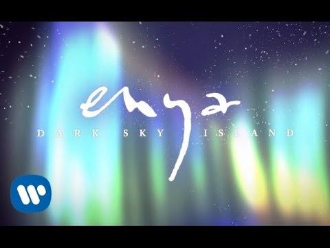 Enya - Dark Sky Island (Album Sampler)