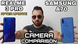 Realme 3 Pro vs Samsung A70 Camera Comparison|Realme 3 Pro Camera Review|A70 Camera Review