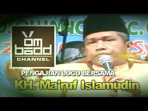 Pengajian Lucu~Bersama KH. Ma'ruf Islamudin