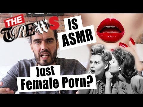 Is Asmr Just Female Porn? Russell Brand The Trews (e298) video
