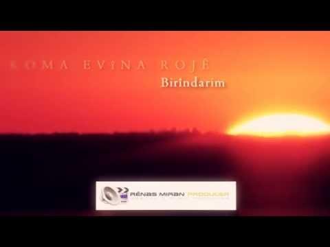 Koma Evina Roje - Birindarim