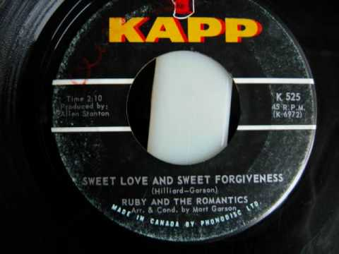 Ruby and the Romantics - Sweet Love and Sweet Forgiveness