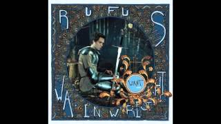 Watch Rufus Wainwright Want video