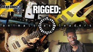 RIGGED: Animals As Leaders | GEAR GODS
