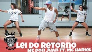 Lei do Retorno MC Don Juan e MC Hariel COREOGRAFIA Quebra Comigo