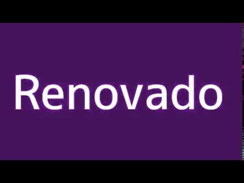 How to say Renewed in Spanish