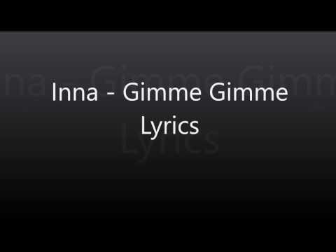 Inna   Gimme Gimme Lyrics