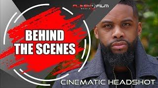 Behind the Scenes: Cinematic Headshot