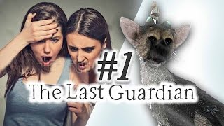 THE LONG WAIT IS FINALLY OVER! - The Last Guardian - Part 1
