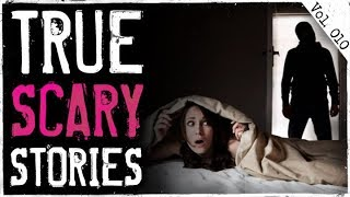 Home Alone & Freaky Hobo | 10 True Creepy Horror Stories From Reddit Lets Not Meet (Vol. 10)