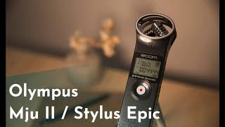 Olympus Mju II Stylus Epic / High Quality Shutter Sound Recording