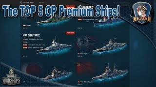 Top 5 Over Powered Premium ships! World of Warships