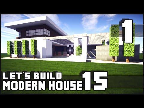Minecraft Lets Build: Modern House 15 - Part 1