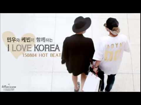 150804 Radio 'HOT BEAT' 하민우 I LOVE KOREA
