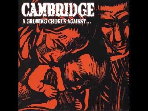 Cambridge-A Growing Chorus Against(full album)