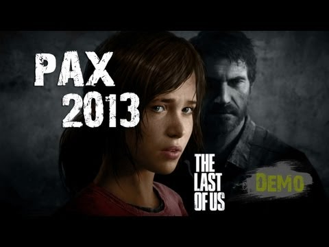 The Last Of Us™ - PAX 2013 - 10 Minute Demo Gameplay (HD)
