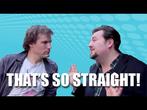 If Gay Guys Said the Stuff Straight People Say
