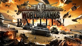 World Of Tanks Battles #3