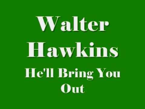 Walter Hawkins - He