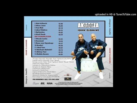 AMAGEZA AMAHLE - UTHANDO LWAKHE