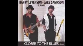 Barry Levenson Jake Sampson Band Reap What You Sow