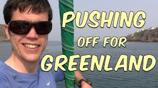Pushing Off For Greenland | #13 | DrakeParagon Sailing Season 4