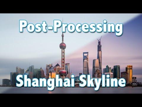 Post-Processing: Shanghai Skyline Photo
