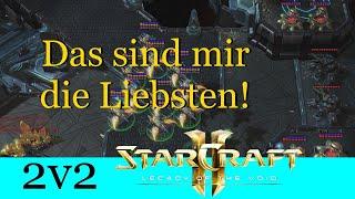 Das sind mir die Liebsten - Starcraft 2: Legacy of the Void 2v2 [Deutsch | German]
