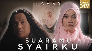 Harry - Suaramu Syairku (Official Music Video)